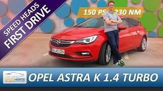 Opel Astra K Test (1.4 Turbo - 150 PS) - Fahrbericht - Review (German + English Subtitles)