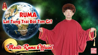 Ruma Lật Tung Trái Đất Tìm Gì? | Master Ruma Official
