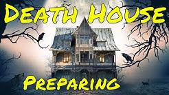 Preparing the Death House (DM CoS Guide)