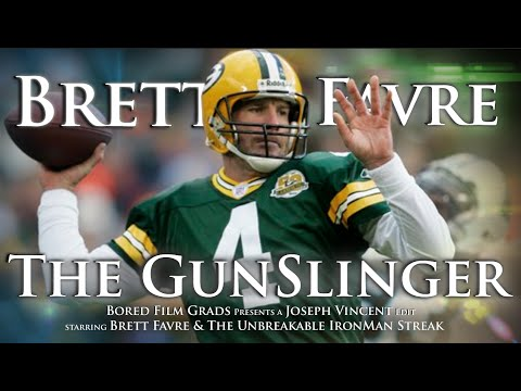 Brett Favre - The Gunslinger