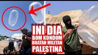 Download Video Lagi! Israel Dibuat Bingung dengan Bom Kondom Buatan Militan Palestina MP3 3GP MP4
