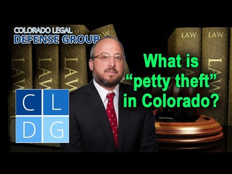 """Who can be charged with """"petty theft"""" in Colorado?"""