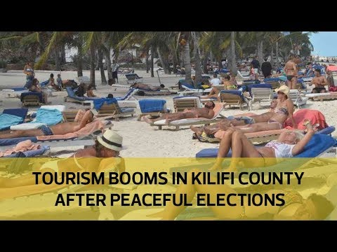 Tourism booms in Kilifi county after peaceful elections