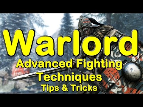 For Honor Warlord Character Guide - Advance Fighting Techniques - Tips & Tricks