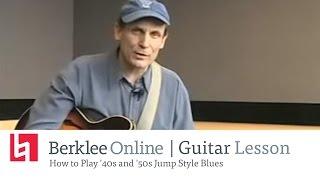 Guitar Lesson: How to Play '40s and '50s Jump Style Blues