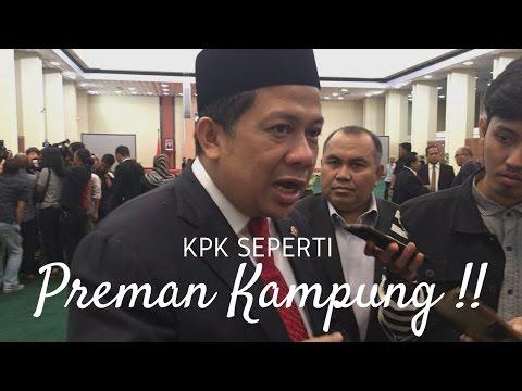 Fahri Hamzah Tegaskan : KPK Seperti Preman Kampung