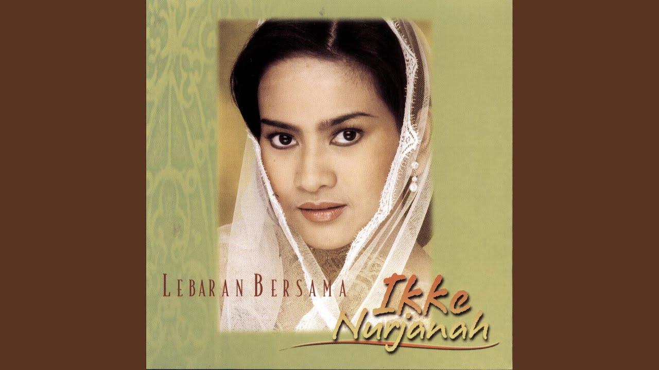 Download Lagu Selamat Hari Lebaran Oleh Ikke Nurjanah Mp3 Stafaband