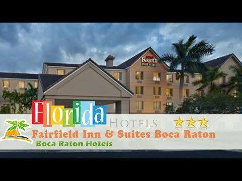 Fairfield Inn & Suites Boca Raton - Boca Raton Hotels, Florida