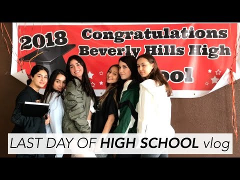 Last Day of HIGH SCHOOL VLOG (Beverly Hills High)