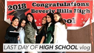 Last Day of HIGH SCHOOL VLOG (Beverly Hills High)