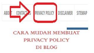 Cara Membuat Fitur Privacy Policy di blog