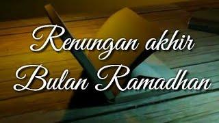 Gambar cover Story wa renungan akhir ramadhan#bulanramadhan#instrumenislami#islamimusic#renunganislami#2020
