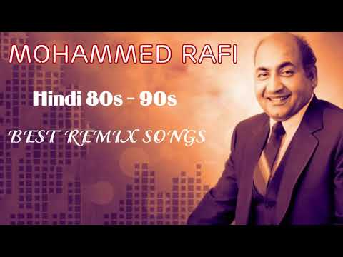 Dj Hindi Old Remix Songs Best Of Bollywood Old Hindi Songs Mohammed Rafi