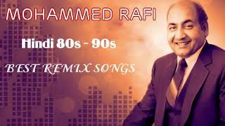 DJ Hindi Old Remix Songs - Best Of Bollywood Old Hindi Songs - Mohammed Rafi