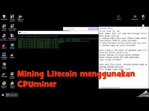 MINING LITECOIN - Tutorial Menambang Litecoin Menggunakan CPUMiner