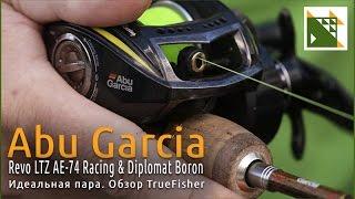 Идеальная пара. Обзор Abu Garcia Diplomat Boron и Revo LTZ AE 74 Racing