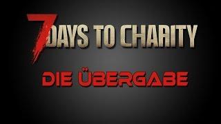 ♥ 7 DAYS TO CHARITY ♥ Die Spendenübergabe ♥ DANKESCHÖN