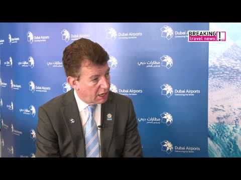Paul Griffiths, chief executive, Dubai Airports talks to Breaking Travel News