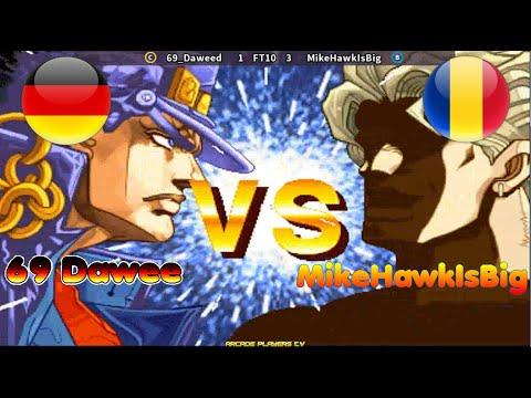 JoJo's Bizarre Adventure ➤ 69 Dawee (Germany) vs MikeHawkIsBig (Romania) ジョジョの奇妙な冒険