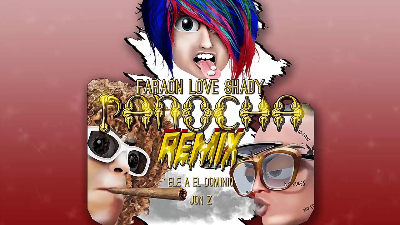 Panocha Remix - Faraón Love Shady❌Jon Z ❌ Ele A El Dominio [ Audio Oficial ]