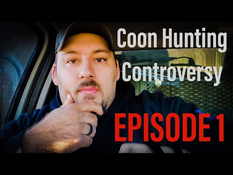 Coon Hunting Controversy 1