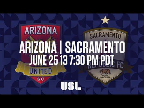 WATCH LIVE: Arizona United SC vs Sacramento Republic FC 6-25-16