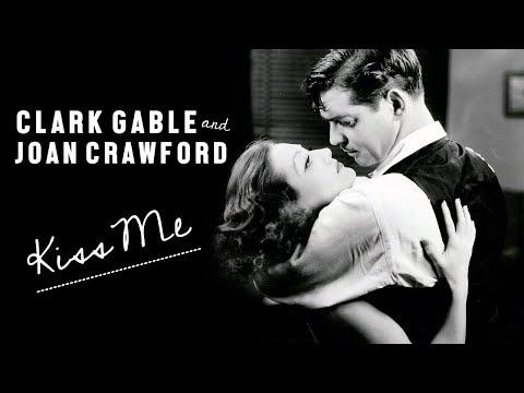 clark gable & joan crawford    kiss me