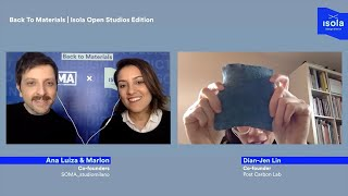 Back To Materials | Isola Open Studios Edition w/ Post Carbon Lab