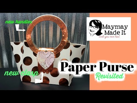 Paper Purse *Revisited* or 2.0