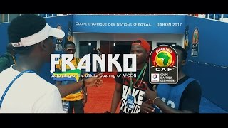 FRANKO at the official opening of AFCON