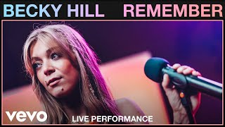 Becky Hill - Remember (Live)   Vevo Studio Performance