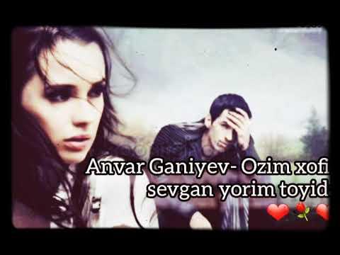 Anvar Ganiyev-Ozim xofiz sevgan yorim toyida
