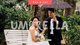Umbrella | Thy & Gui