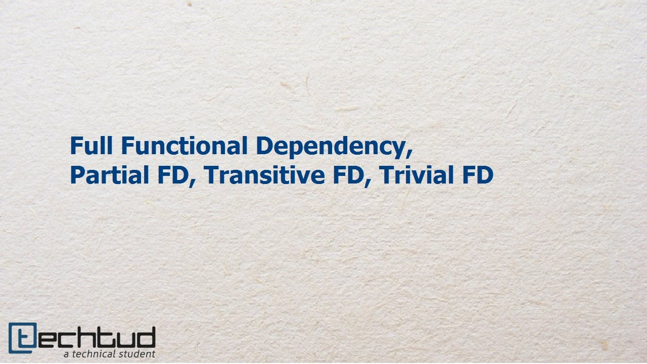 Functional dependency transitive dependency and demoralization
