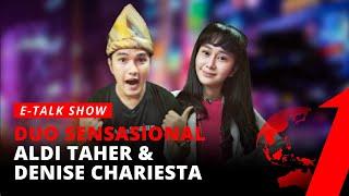 Download [FULL] Duo Sensasional Aldi Taher & Denise Chariesta   E-Talk Show tvOne