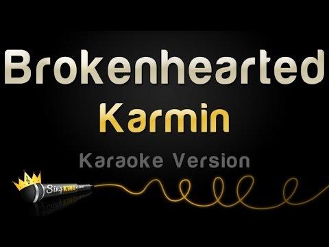 Karmin - Brokenhearted (Karaoke Version)