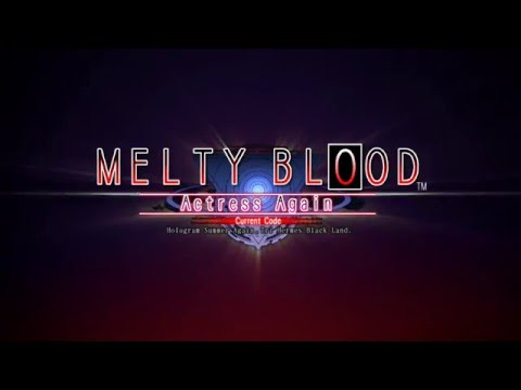 MELTY BLOOD Actress Again Current Code Steam Version Trailer