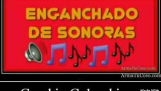 ENGANCHADOS DE SONORAS