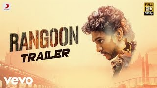 Rangoon Official - Tamil Trailer