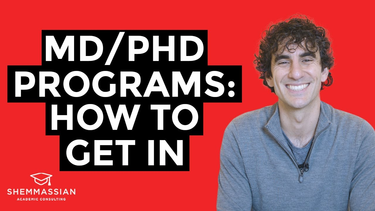 MD/PhD: How to Get Into MD/PhD Programs