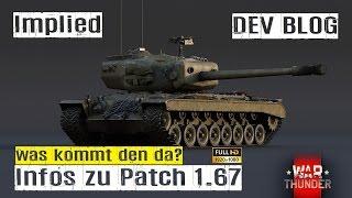 Lets Play War Thunder GF Patch 1.67 DEV Infos T34 RU 251 und vieles mehr. INFO