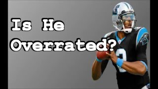 Is Cam Newton Overrated?