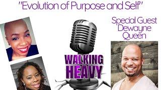 Ep. 9 - Evolution of Purpose and Self
