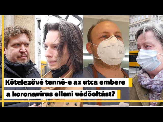 Kötelezővé tenné-e az utca embere a koronavírus elleni védőoltást? | Jövő TV