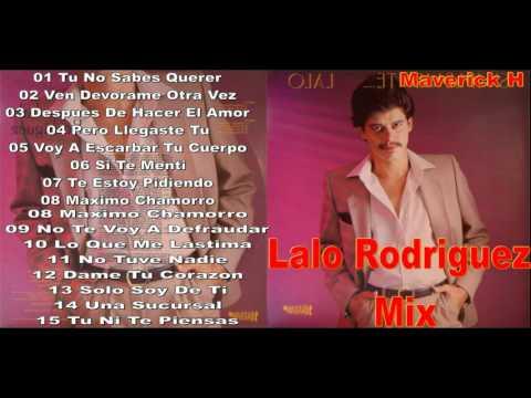 Lalo Rodriguez Mix ♫ ★ Maverick H