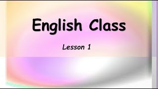 Learn Beginning English ESL Class Lesson 1