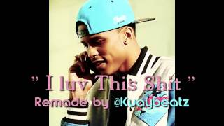 August Alsina - I Luv This Shit (Official ) (instrumental) By KUAYBEATZ