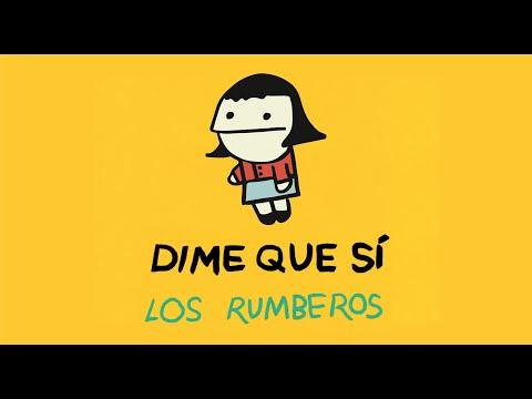 Los Rumberos - Dime Que Sí (Video Oficial)
