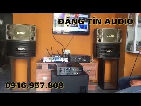 Test bộ karaoke gia đình, BMB 850 + amply 203N Komi + Sup martin bass 30|0916.957.808