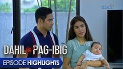 Dahil Sa Pag-ibig: Bagong yugto sa buhay sa mag-asawa | Episode 63